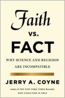 Jerry A. Coyne: Faith vs. Fact