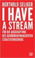 Berthold Seliger: I Have A Stream