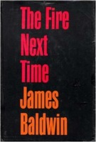 James Baldwin: The Fire Next Time