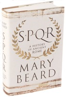 Mary Beard: SPQR: A History of Ancient Rome