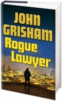 John Grisham: Rogue Lawyer