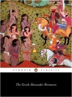 Richard Stoneman: The Greek Alexander Romance