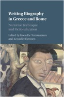 Koen De Temmerman, Kristoffel Demoen: Writing Biography in Greece and Rome