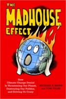 Michael E Mann, Tom Toles: The Madhouse effect