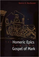 Dennis R MacDonald: The Homeric Epics and the Gospel of Mark