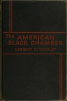 Herbert Yardley: The American Black Chamber