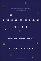 Bill Hayes: Insomniac City: New York, Oliver, and Me