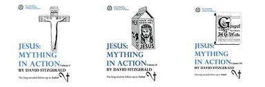 David Fitzgerald: Jesus: Mything in Action