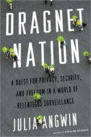 Julia Angwin: Dragnet Nation