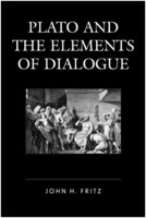 John H. Fritz: Plato and the Elements of Dialogue