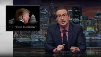 John Oliver on Trump Presidency