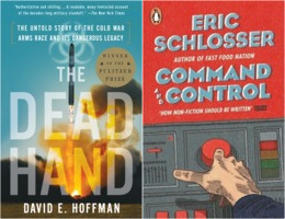 David Hoffman: The Dead Hand, Eric Schlosser: Command and Control