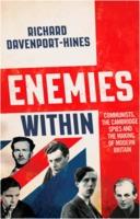Richard Davenport-Hines: Enemies Within