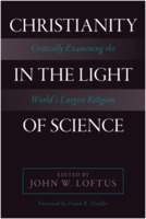 John Loftus: Christianity in the Light of Science