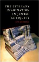Eva Mroczek: The Literary Imagination in Jewish Antiquity