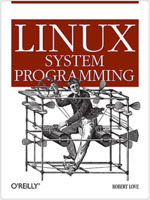 Robert Love: Linux System Programming