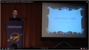 "Skepticon 7: JT Eberhard: God's ""Perfect"" Plan"