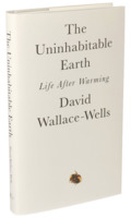 David Wallace-Wells: The Uninhabitable Earth - Life after Warming
