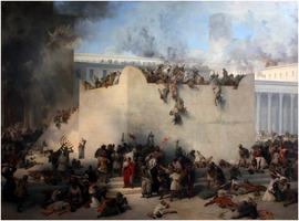 Francesco Hayez: Destruction of the Jerusalem 2nd Temple in 70 CE by Titus