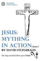 David Fitzgerald: Jesus: Mything in Action, Vol. I