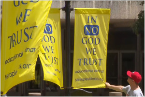 """""""In No God We Trust"""" banners by Metroplex Atheists"""