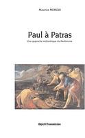 Maurice Mergui: Paul à Patras: Une approche midrashique du paulinisme