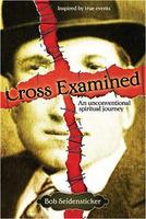 Robert B. Seidensticker: Cross Examined