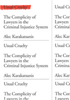 Alec Karakatsanis: Usual Cruelty: The Complicity of Lawyers in the Criminal Injustice System