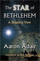 Aaron Adair: The Star of Bethlehem: A Skeptical View