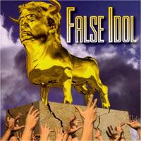 False Idol Donald Trump