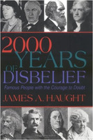 James A. Haught: 2000 Years of Disbelief: Famous People With the Courage to Doubt